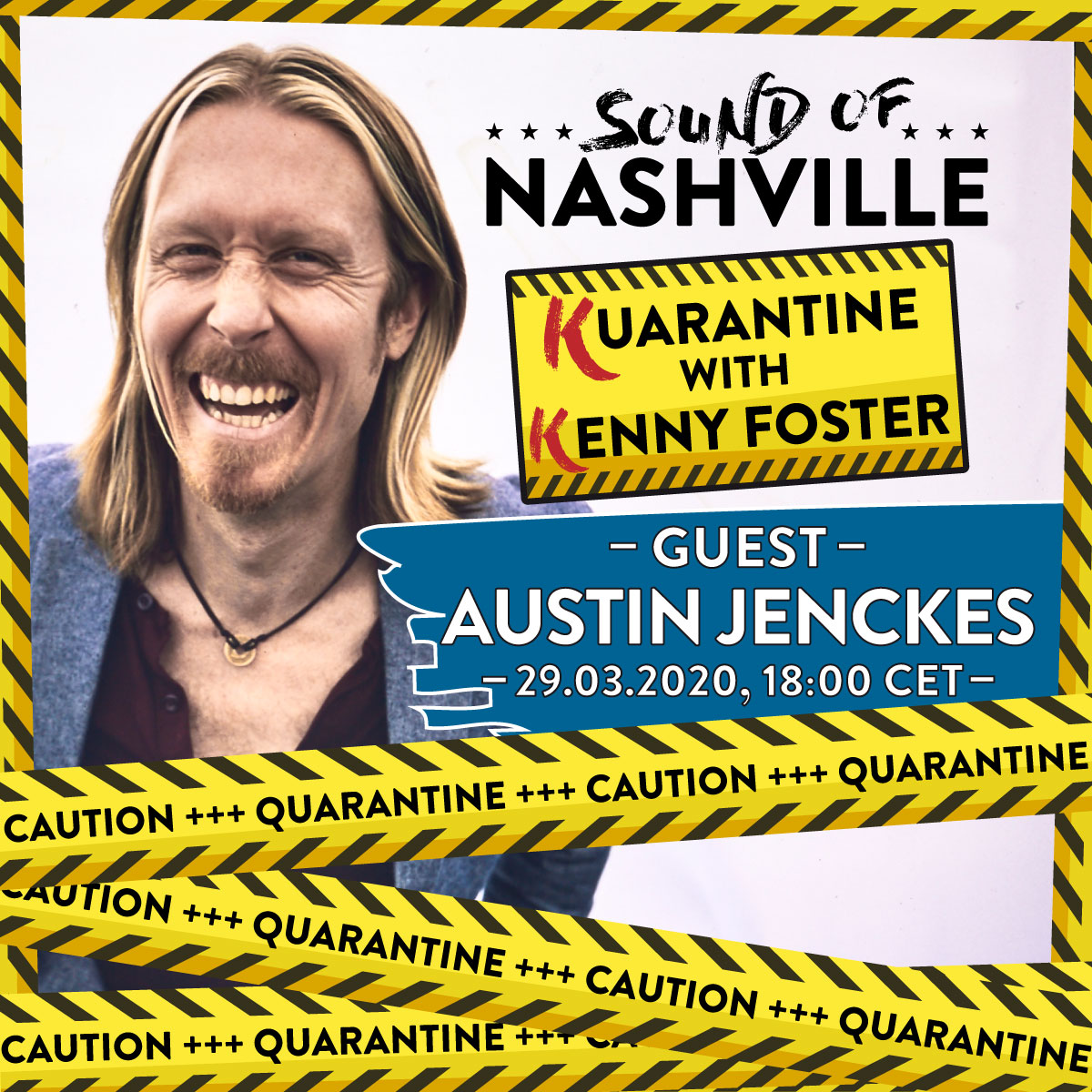 announcemnet_quarantine_with_Kenny_guest_Austin-Jenckes_SON_1200x1200