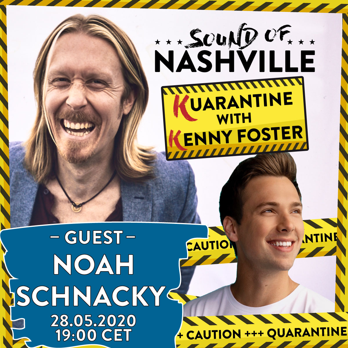 announcement_quarantine_with_Kenny_guest_Noah-Schnacky_SON_1200x1200